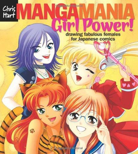"Manga Maniaâ""¢: Girl Power!: Drawing Fabulous Females for Japanese Comics"