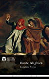 Delphi Complete Works of Dante Alighieri - Illustrated Divine Comedy (Delphi Poets Series Book 18) (English Edition)