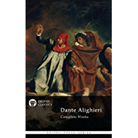 Delphi Complete Works of Dante Alighieri - Illustrated Divine Comedy (Delphi Poets Series) (English Edition)