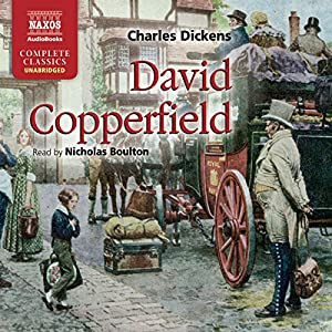 David Copperfield [Naxos AudioBooks] Audiobook