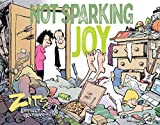 img - for Not Sparking Joy: A Zits Treasury book / textbook / text book