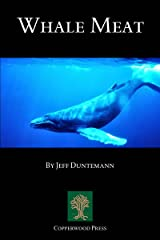 Whale Meat Kindle Edition