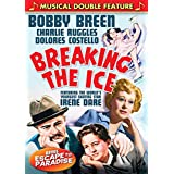 Bobby Breen Musical Double Feature: Breaking the Ice / Escape to Paradise