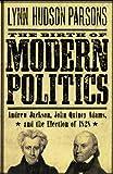 The Birth of Modern Politics, Lynn Hudson Parsons, 0199754241