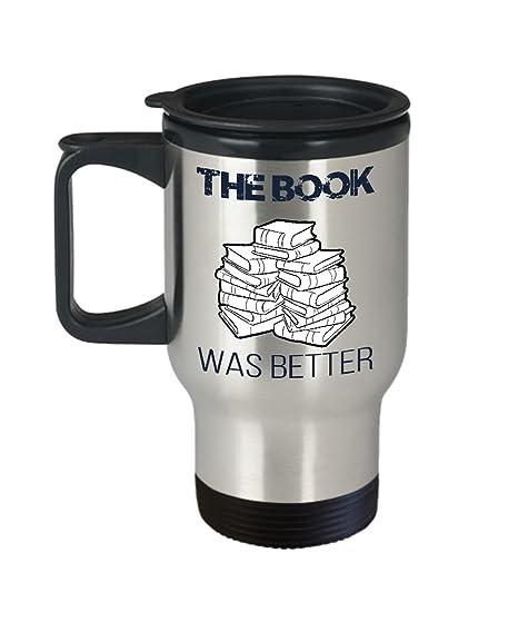 The Book Was Better Funny Novelty Coffee Tea Mug