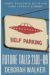Future Tales Big Box Set 2101-09: Forty Evocative Sci-fi and Dark Fantasy Stories (Future Tales 2100 Book 3) Kindle Edition