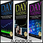 Day Trading, Ultimate Beginner Guide: A Beginner Guide + A Crash Course to Get Quickly Started + The Best Techniques to Make Immediate Cash in Only One Day of Trading | Samuel Rees