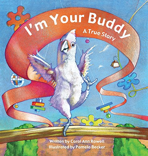 I'm Your Buddy: A True Story -