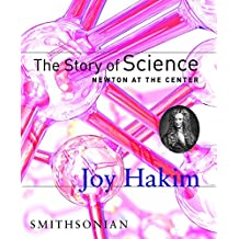 Story of Science: Newton at the Center