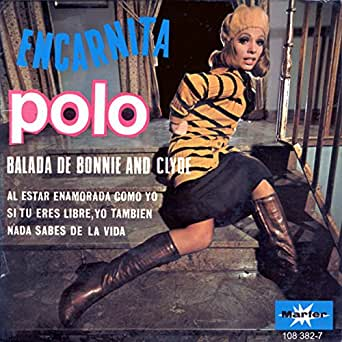 Balada de Bonnie and Clyde de Encarnita Polo en Amazon Music ...