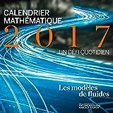 Calendrier mathématiques : Un défi quotidien : Les modèles de fluides