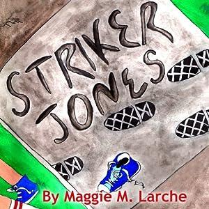 Striker Jones Audiobook