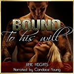 Bound to His Will | Amie Heights