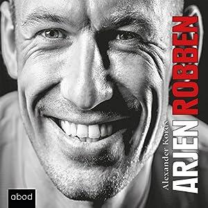 Arjen Robben Hörbuch