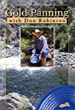 Gold Panning with Don Robinson