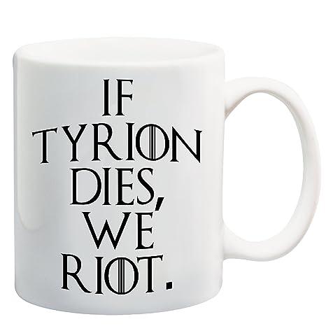 Avons Riot Si DiesNous Tyrion wiTlPXuOZk