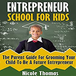 Entrepreneur School for Kids