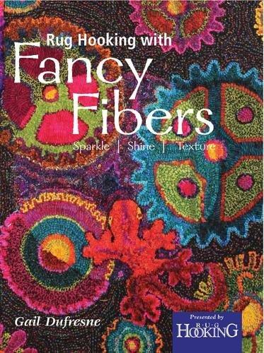 Read Online Rug Hooking with Fancy Fibers pdf epub