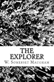 The Explorer, W. Somerset Maugham, 1482778564