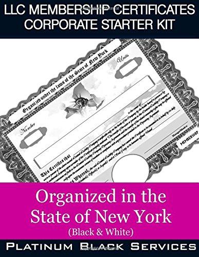 Download LLC Membership Certificates Corporate Starter Kit: Organized in the State of New York (Black & White) PDF