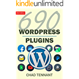WordPress: 690 Free WordPress Plugins for Developing Amazing and Profitable Websites (SEO, Social Media, Maintenance, E-Commerce, Images, Videos, and Security) (English Edition)