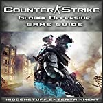 Counter Strike Global Offensive Game Guide | HiddenStuff Entertainment