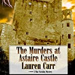 The Murders at Astaire Castle: Mac Faraday Mystery, Book 5 | Lauren Carr