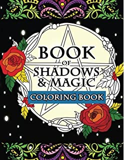 Book Of Shadows Magic Coloring An Enchanted Witchs Fantasy Activity With