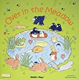 img - for Over in the Meadow (Classic Books With Holes) book / textbook / text book