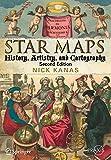 Star Maps : History, Artistry, and Cartography, Kanas, Nick, 1461409160