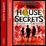 House of Secrets: Battle of the Beasts | Chris Columbus,Ned Vizzini