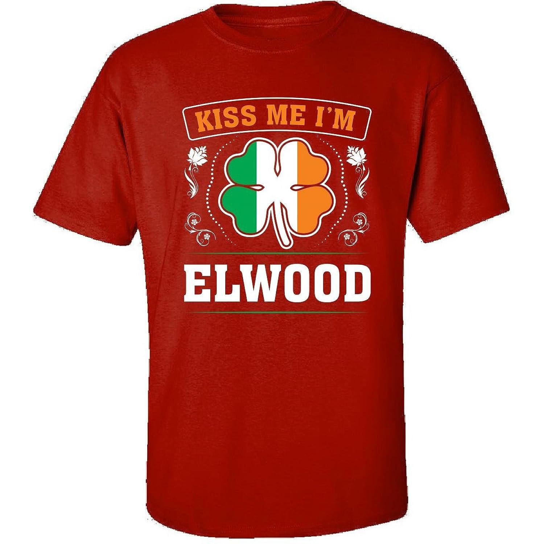 Kiss Me Im Elwood And Irish St Patricks Day Gift - Adult Shirt