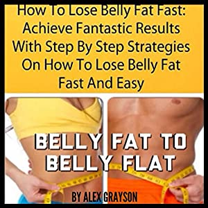 How to Lose Belly Fat Fast Audiobook