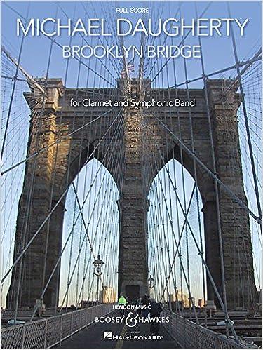 Brooklyn Bridge: for Solo Clarinet and Symphonic Band Full Score