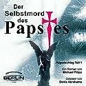 Der Selbstmord des Papstes (Augenschlag 1) Hörbuch von Michael Pilipp Gesprochen von: Denis Abrahams
