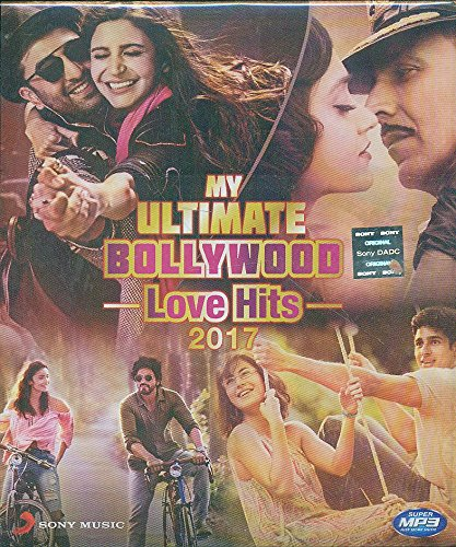 MY ULTIMATE BOLLYWOOD LOVE HITS 2017 (MP3)
