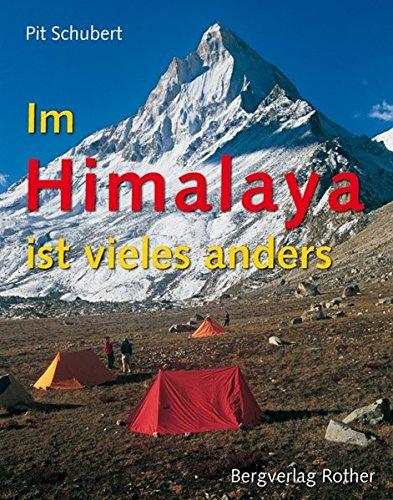 Im Himalaya ist vieles anders (Bildband)