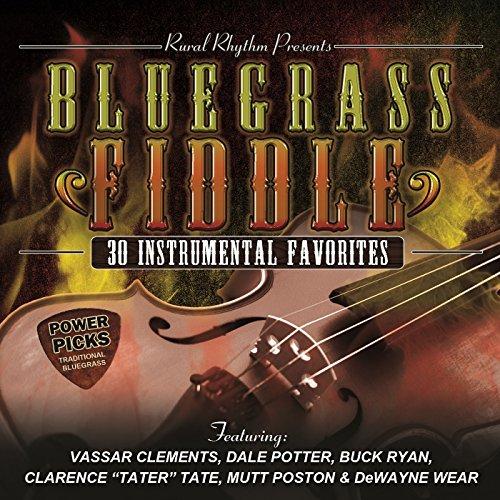 (Bluegrass Fiddle Power Picks: 30 Instrumental Classics)