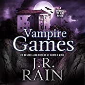 Vampire Games: Vampire for Hire, Book 6 | J. R. Rain