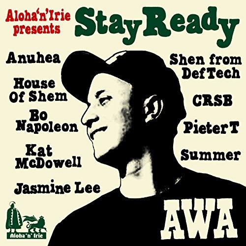 """アロハンアイリー presents AWA """"Stay Ready"""""""