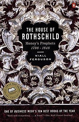 The House Of Rothschild Money S Prophets 1798 1848 Amazon It