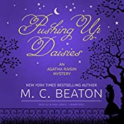 Pushing Up Daisies: An Agatha Raisin Mystery, Book 27 | M. C. Beaton