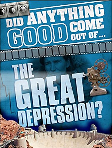 Did Anything Good Come Out Of... The Great Depression? por Emma Marriott Gratis
