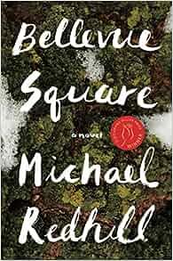 bellevue square michael redhill 9780385684835 amazon