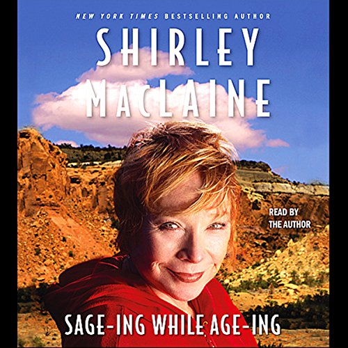 Sage-ing While Age-ing by Simon & Schuster Audio