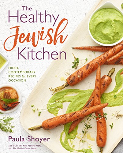 Epicure Grill - The Healthy Jewish Kitchen: Fresh, Contemporary Recipes for Every Occasion