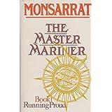Master Mariner: Running Proud