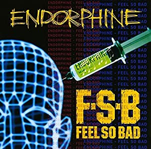ENDORPHINE by FEEL SO BAD