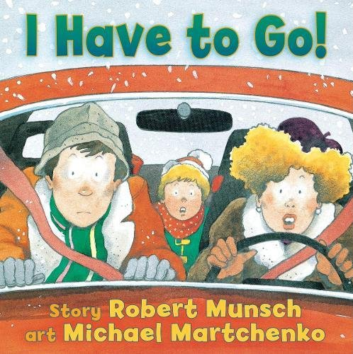 Image result for i have to go robert munsch
