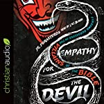 Empathy for the Devil: Finding Ourselves in the Villains of the Bible | JR. Forasteros